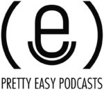 pretty easy podcasts